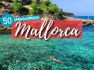 Portada del artículo de los 50 imprescindibles que ver y hacer en Mallorca